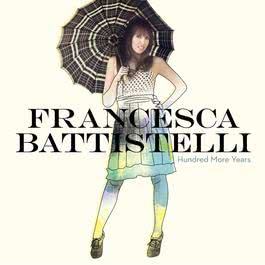 Hundred More Years 2011 Francesca Battistelli