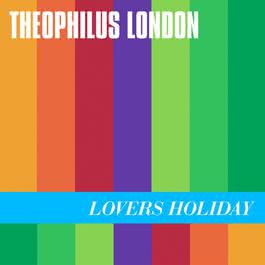 Lovers Holiday 2013 Theophilus London