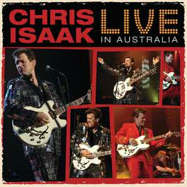 Live In Australia 2008 Chris Isaak