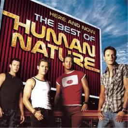 Here And Now - The Best Of Human Nature 2001 Human Nature