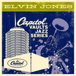 The Capitol Vaults Jazz Series 2012 Elvin Jones