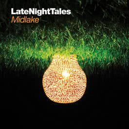 อัลบั้ม Late Night Tales: Midlake