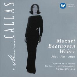 Maria Callas - Mozart, Beethoven & Weber Arias 1997 Maria Callas