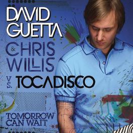 Tomorrow Can Wait 2008 David Guetta