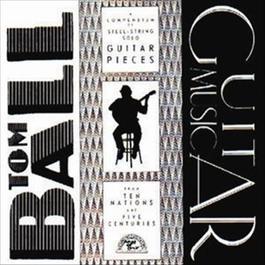 Guitar Music 1987 Tom Ball