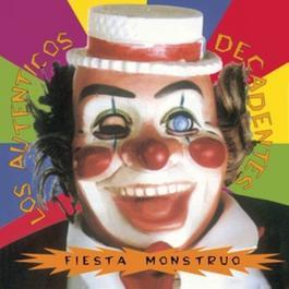 Vinyl Replica:  Fiesta Monstruo 2006 Los Autenticos Decadentes