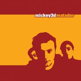 Matador 2005 Mickey 3D
