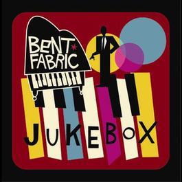 Jukebox 2004 Bent Fabric