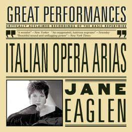 Italian Opera Arias 2004 Jane Eaglen