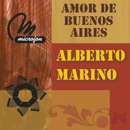 Amor De Buenos Aires 2011 Alberto Marino