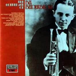 The Golden Age Of Bix Beiderbecke - 1927 2008 Bix Beiderbecke