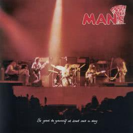 Be Good To Yourself Once A Day [With Bonus Tracks] 2009 Man