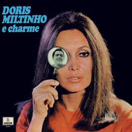 Dóris, Miltinho E Charme 2006 Doris Monteiro