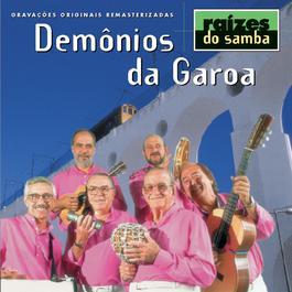 Raizes Do Samba 1999 Demonios Da Garoa