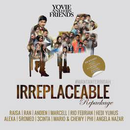 Yovie And His Friends: IRREPLACEABLE 2014 Various Artists