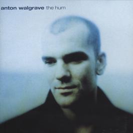 The Hum 2006 Anton Walgrave