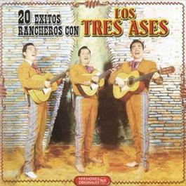 20 Exitos Ranchero Con Los Tres Ases 2010 Los Tres Ases