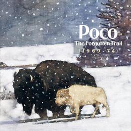 The Forgotten Trail (1969-1974) 1990 Poco