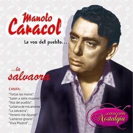 La Voz Del Pueblo... La Salvaora 2006 Manolo Caracol