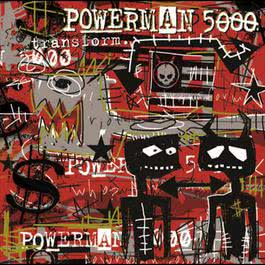 Transform 2003 Powerman 5000
