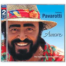 Amore - The Essential Romantic Collection 2001 Luciano Pavarotti