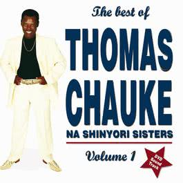 The Best Of Vol. 1 2007 Thomas Chauke & Shinyori Sisters