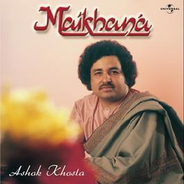 Maikhana 1985 Ashok Khosla