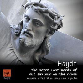 Haydn: The Seven Last Words of Christ 2007 Armin Jordan