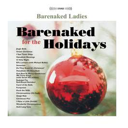 Barenaked for the Holidays 2010 Barenaked Ladies
