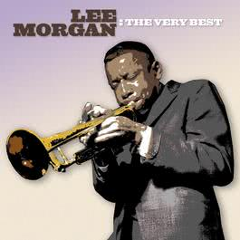 The Very Best 1999 Lee Morgan