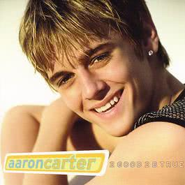 2 Good 2 B True 2006 Aaron Carter