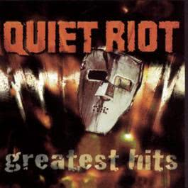 Quiet Riot - Greatest Hits 1996 Quiet Riot