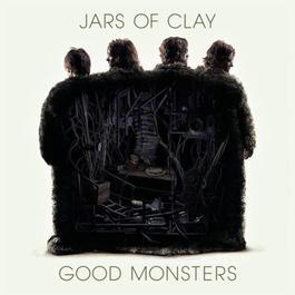 Good Monsters 2012 Jars Of Clay