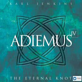 Adiemus IV - The Eternal Knot 2000 Adiemus