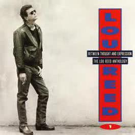 Between Thought & Expression-A 1992 Lou Reed
