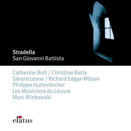 """Stradella : San Giovanni Battista : Parte seconda - """"In questa degli affetti"""" [Erode] 1992 Les Musiciens du Louvre; Marc Minkowski"""