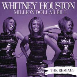 Million Dollar Bill Remixes 2009 Whitney Houston