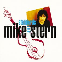 Standards (And Other Songs) 2011 Mike Stern