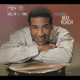 Jazz In 3/4 Time 1957 Max Roach