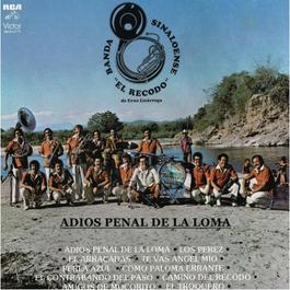 Adiós Penal de la Loma 2012 Banda Sinaloense El Recodo De Cruz Lizarraga