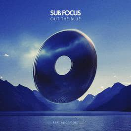 Out The Blue 2012 Sub Focus