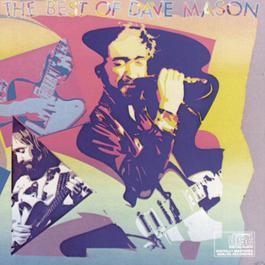 The Best Of Dave Mason 1987 Dave Mason