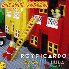 Panjat Sosial (feat. Gaga Muhammad and Lula Lahfah) 2016 Roy Ricardo
