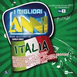 I Migliori Anni - Italia 2011 Various Artists