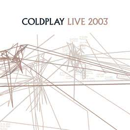 Live 2003 2006 Coldplay