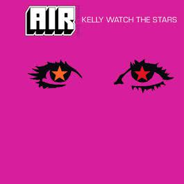 Kelly Watch The Stars 2010 Air
