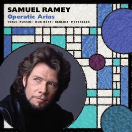 Samuel Ramey: Opera Arias 2011 Samuel Ramey