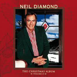 The Christmas Album: Volume II 1992 Neil Diamond