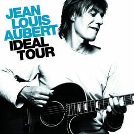 Ideal Tour 2006 Jean-Louis Aubert