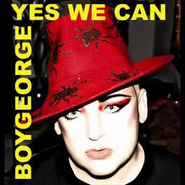 Yes We Can 2008 Boy George